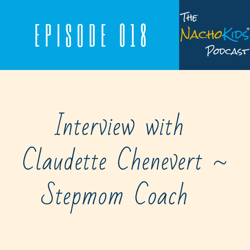 NKP018 Nacho Kids Podcast Claudette Chenevert